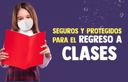 Regreso-a-clases-protegidos-y-seguros